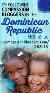 Dominican Republic Compassion Blogger's Trip